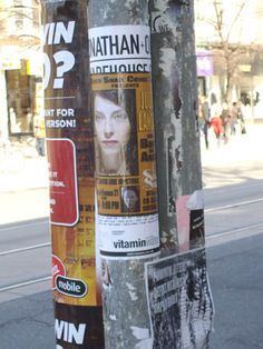 Pic from Toronto a few years ago. Weird when you become a face on a pole!