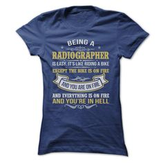 BEING A RADIOGRAPHER AWESOME T-Shirts, Hoodies. Check Price Now ==►…
