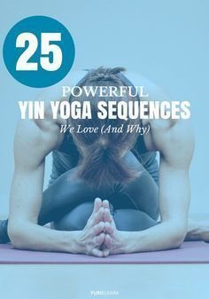 Tight hips, low back pain, insomnia, poor digestion–whatever ails you, you'll find a yin yoga sequence in this list that'll give you relief and help you feel rejuvenated. Check it out!