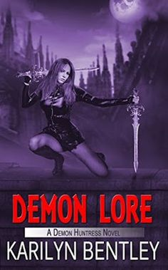 Katie O'Sullivan ~ Read, Write, Repeat: Monday Book Review: DEMON LORE by Karilyn Bentley