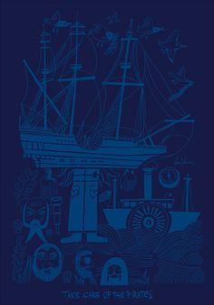 TAKE CARE OF PIRATES! by Lucio Schiavon. Serigrafia a 1 colore cm. 70x100