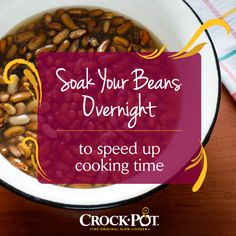 Use your Crock-Pot® Slow Cooker to make beans. Prep is simple, and it's a great way to save money! #CrockPot #SlowCooker #Tip #Beans