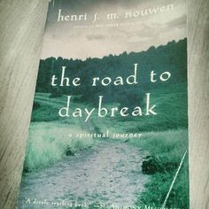It's been almost a month now since I've been reading a book called The Road to Daybreak: A Spiritual Journey by Henri Nouwen and I feel like in some ways, it has changed the way I think and my own ...