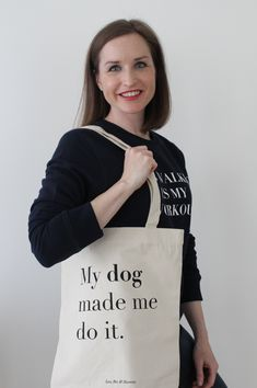 My dog made me do it Dog Lovers, Reusable Tote Bags, Pets, Accessories