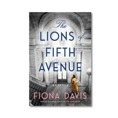 Pre-Order: The Lions of Fifth Avenue. In nationally bestselling author Fiona Davis's latest historical novel, a series of book thefts roils the iconic New York Public Library, leaving two generations of strong-willed women to pick up the pieces. New Mystery Books, Nancy Drew Mysteries, Essayist, Best Mysteries, Leap Of Faith, Books For Teens, Her World, New York Public Library, Losing Everything