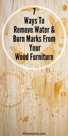 I hate it when my wood furniture has water or burn marks! Here are 7 tried and true remedies for restoring your beloved coffee and kitchen tables!