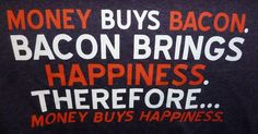 Mens XL T-shirt Bacon Brings Happiness BRAND NEW