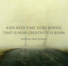 verveling is de wieg van creativiteit!