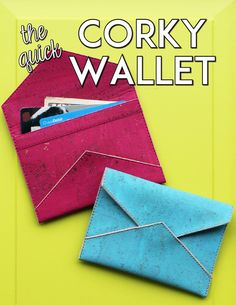 The Quick Corky Wallet sewing pattern from Sassafras Lane Designs Looking for a quick, fun and stylish project? Sew Wallet, Card Wallet, Wallet Sewing Pattern, Popular Purses, Sewing To Sell, Cork Fabric, Diy Handbag, Pattern Pictures, Sewing Accessories