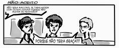 RABISCOS ENQUADRADOS: DESCE MAIS 3! Nº 72,5: NÃO QUERO NÃO!