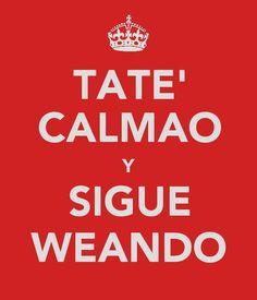 Keep Calm Chile