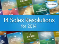 Very cool layout/format...14 Sales Resolutions for 2014 by Salesforce via slideshare