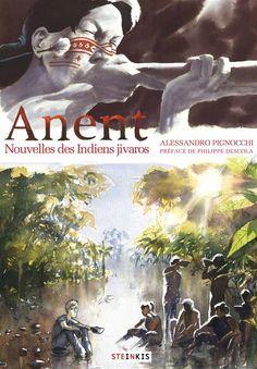 Anent, à la rencontre des Indiens Jivaros http://www.ligneclaire.info/pignocchi-descola-34170.html