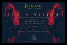 The Second instalment of our Tramp members club events will be the bi weekly  S U B D I V I S I O N ft special guest appearance  Info on artwork, this is a named guestlist only event and runs from 9pm until the very late hours of Friday. Fashion x Music party with some amazing DJ's , Acts and Brands DM TO RSVP  #subdivision #Tramp #gettyimages #clothingbrand #menswear #mensfashion#womenswear #womensfashion #thestylebook #joshuaroberts #youdontwantthislife #bandofking #lukewhite #editorial