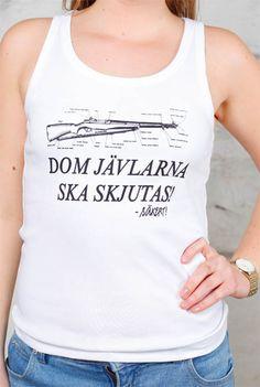 Säkert! - Dom Jävlarna Ska Skjutas on lady tank top