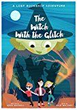 Free Kindle Book -   The Witch With The Glitch: A Fairy Tale Adventure (The Lost Bookshop Book 3)