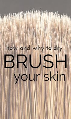 Get your most amazingly smooth and glowing skin with dry brushing! Learn here why you should consider it a regular beauty and health habit and why it is one of the easiest, cheapest and most effective routines to promote healthy skin and body.