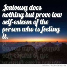 All Quotes Found Here Jealous People Quotes, Drama Quotes, All Quotes, Green Eyed Monster, Low Self Esteem, Jealousy, Mood, Feelings, Sayings
