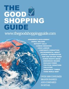 The Good Shopping Guide reveals the good, the bad, and the ugly of the world's companies and brands, assisting you in choosing more eco-friendly, ethical products that support the growth of social responsibility and ethical business as well as a more sustainable, just society.