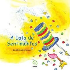 A Lata de sentimentos Mindfulness For Kids, Yoga For Kids, Learn English, Bullying, Childrens Books, Make It Simple, Activities For Kids, Homeschool, Childhood