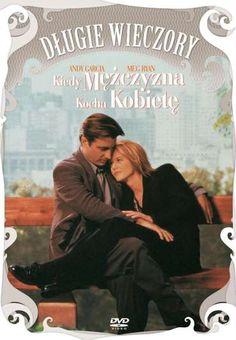 When a Man Loves a Woman (1994) Kiedy mężczyzna kocha kobietę