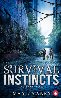 """""""Survival Instincts"""" by May Dawney / Civilization has fallen. Lynn, alone in the debris of a world reclaimed by nature and hiding from the threat of man, is forced to go on a dangerous journey through decaying New York City. As Lynn's feelings for her guard, Dani, grow, she's forced to face her belief that staying alone is the only way to survive. A fast-paced dystopian adventure where love trumps instinct. (Mar 2018)"""