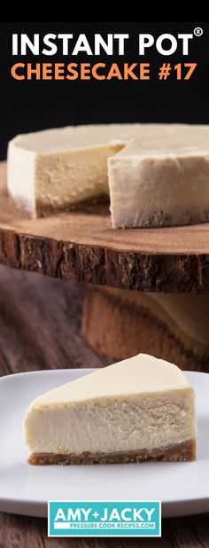 Instant Pot New York Cheesecake Recipe by Amy + Jacky - - Easy New York Style Instant Pot Cheesecake Recipe: Pamper yourself & impress guests with your choice of smooth/creamy or rich/dense pressure cooker cheesecake with crisp crust. Instant Pot Cheesecake Recipe, Best Instant Pot Recipe, Instant Pot Dinner Recipes, Cheesecake Recipes, Dessert Recipes, Cheesecake Bites, Instapot Cheesecake, Cheesecake Cookies, Instant Recipes