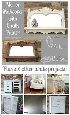 Mirror makeover with Chalk Paint and six other white projects.  girlinthegarage.net  Even a simple change of color can make a big impact in your home decor!