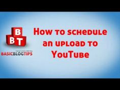 Schedule YouTube Video Uploads and Upload a YouTube Custom Thumbnail via @Ileane Smith