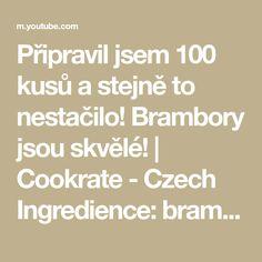 Připravil jsem 100 kusů a stejně to nestačilo! Brambory jsou skvělé! | Cookrate - Czech Ingredience: brambory - 500 g voda - 1 l máslo - 50 g sůl - 10 g čes... Math Equations, Youtube, Youtubers, Youtube Movies