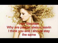 Taylor Swift- Hey Stephen. such flashbacks.