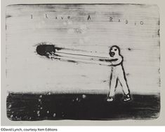 ©David Lynch, courtesy Item Editions/I Have a Radio (c)David Lynch 2009 lithograph