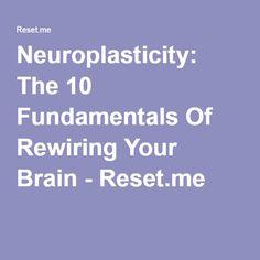 Neuroplasticity: The 10 Fundamentals Of Rewiring Your Brain - Reset.me Brain Health, Dental Health, Healthy Brain, Brain Science, Brain Food, Science Education, Physical Education, Tramatic Brain Injury, Learning Organization