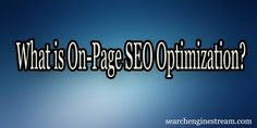 #On_Page #SEOOptimization is a technique of #Search_Engine_Optimization which helps to increase the natural/organic rankings of a website/blog in the Search Engine Result Pages.