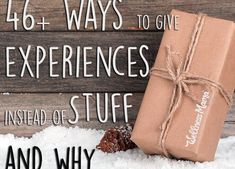 How to Give Experiences Instead of Gifts | Wellness Mama