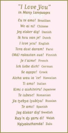 I love you in different languages. I must learn how to pronounce the German translation! Because, you should tell those you love them that you do love them, but tell them in German. (reference to a previous pin ; I Love You Languages, Words In Different Languages, German Quotes, French Quotes, Love Phrases, Love Words, Words Quotes, Me Quotes, Random Quotes