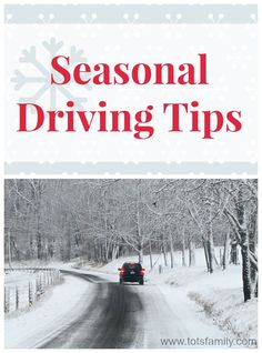 Seasonal Driving Tips.
