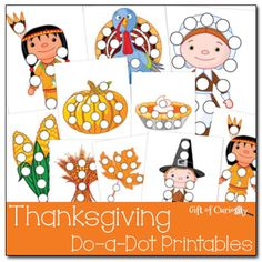 Free Thanksgiving Do-a-Dot Printables featuring 10 Thanksgiving characters and items - Gift of Curiosity