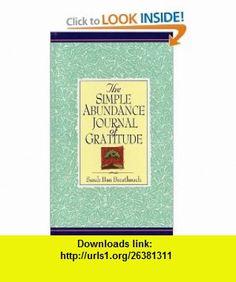 Simple Abundance Journal of Gratitude (9780446521062) Sarah Ban Breathnach, Sarah Ban Breathnach , ISBN-10: 044652106X  , ISBN-13: 978-0446521062 ,  , tutorials , pdf , ebook , torrent , downloads , rapidshare , filesonic , hotfile , megaupload , fileserve