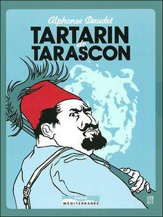 """""""Où serait le mérite, si les héros n'avaient jamais peur?"""" ―  Alphonse Daudet, Tartarin de Tarascon"""