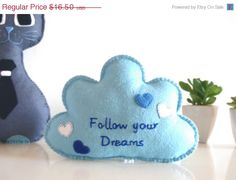 ON SALE Follow Your Dreams  Cloud with Message Blue by LilyRazz