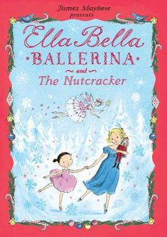 """Christmas is coming, and Madame Rosa has prepared a surprise party for her ballet class. """"Ella Bella, would you fetch the music box?"""" asks Madame Rosa. """"Then we can have some dancing at our party."""" As the music begins playing, little Ella Bella is magically transported into the enchanting, festive world of The Nutcracker ballet.  2012."""