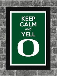 Keep Calm Oregon Ducks NCAA Print Art - etsy.com I may have to buy several of these for gifts this Christmas :)