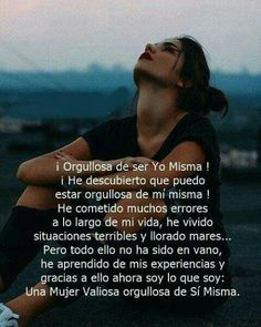 Woman Quotes, Me Quotes, Positive Vibes, Positive Quotes, Motivational Phrases, Spanish Quotes, Spanish Inspirational Quotes, Life Motivation, Favorite Quotes