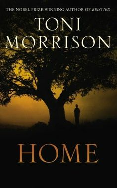 Home by Toni Morrison-on my summer reading list for sure :-)