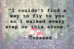 Crossed Quote (Book 2 from Matched series) I cried when they found each other!