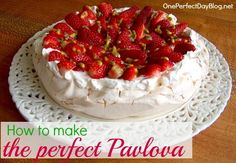 Easy pavlova recipe with lots of hints and tips for making the perfect pavlova every time.
