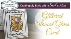 Sparkling Hot Air Balloon Card | Crafting My Style with Sue Wilson