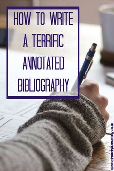 How to Write a Terrific Annotated Bibliography Writing A Bibliography, Annotated Bibliography, Academic Writing, Essay Writing, Paper Writer, Writing Paper, College Checklist, College Tips, Best Paper Writing Service