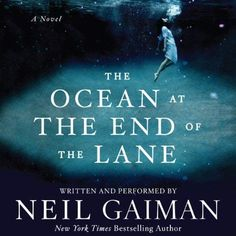*Read PDF Books The Ocean at the End of the Lane By Neil Gaiman books Neil Gaiman, New Books, Good Books, Books To Read, Reading Online, Books Online, The Graveyard Book, Play, Bestselling Author